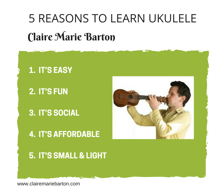Five compelling reasons why you should learn to play the ukulele